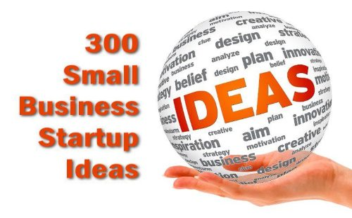 Business Ideas: 329 Types of Small Businesses to Start