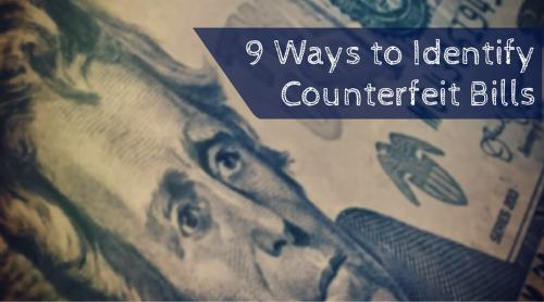 How to identify counterfeit money