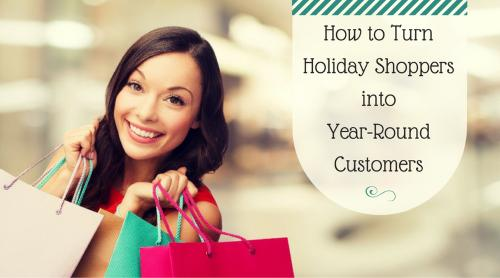 turn holiday shoppers into repeat customers